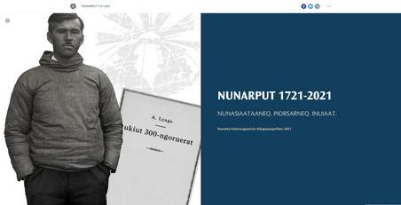 "Saqqummersitaq immikoortoq nutaaq ""NUNARPUT 1721-2021 NUNASIAATAANEQ. PIORSARNEQ. INUIAAT."" internetsikkut takujuk"
